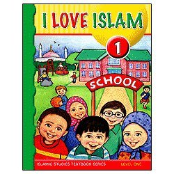 - I Love Islam Textbook: Level 1 (With CD)