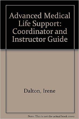 Advanced Medical Life Support: Coordinator And Instructor Guide: Irene  Dalton, Daniel Limmer, Joseph J. Mistovich, Howard Werman: 9780835952804:  Amazon.com: ...