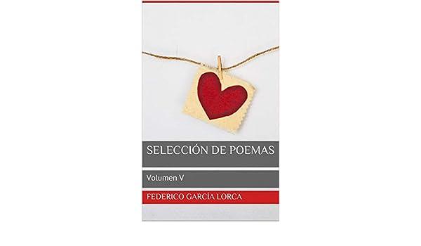 Selección de Poemas: Volumen V eBook: Federico García Lorca ...