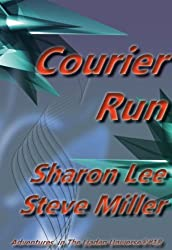 Courier Run (Adventures in the Liaden Universe ® Book 18)