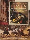 Celebrating Italy, Carol Field, 0688070930