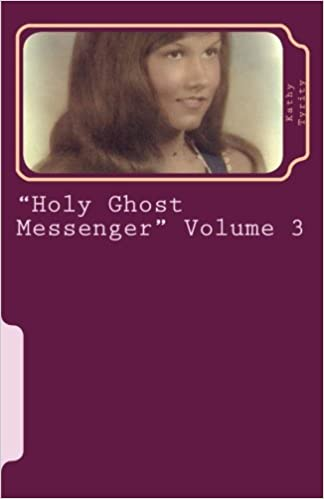 'Holy Ghost Messenger' Volume 3: Spiritual Writing (Holy Ghost Messenger Magazines)