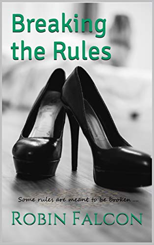 Breaking the Rules (Triston/Kiley Series Book -