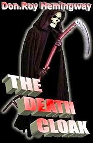 The Death Cloak by [Hemingway,  Don. Roy]
