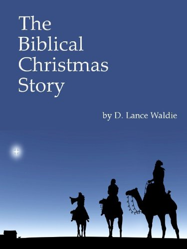 the biblical christmas story by waldie d lance - Biblical Christmas Story