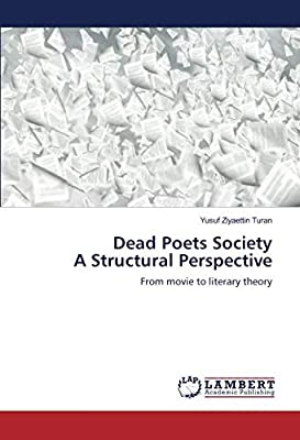 Dead Poets Society A Structural Perspective From Movie To