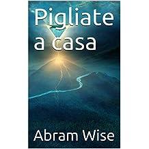 Pigliate a casa (Corsican Edition)