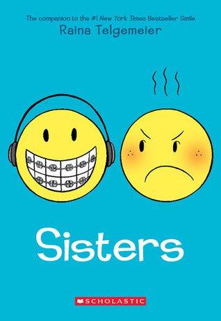 Sisters By Raina Telgemeier [Paperback] by Raina Telgemeier (2014-05-03)