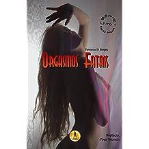 Orgasmos Fatais (Série Neo Noir Livro 1)
