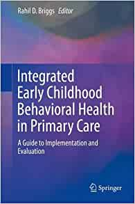 Integrated Early Childhood Behavioral Health in Primary ...