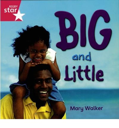 Rigby Star Independent Reception/P1 Pink Level: Big & Little (3 Pack) (Star Independent) (Paperback) - Common ()