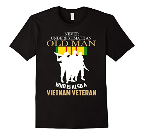 Men's Never underestimate OLD MAN is VIETNAM VETERAN TShirt Medium Black