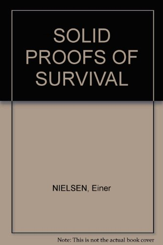 Solid Proofs of Survival