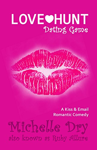 love-hunt-ii-the-love-game-a-kiss-email-romantic-comedy-ladies-who-hunt-book-2