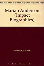 Marian Anderson (Impact Biographies)