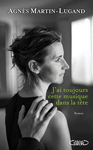 J'ai toujours cette musique dans la tête (French Edition) (Tete A-tete Classic)