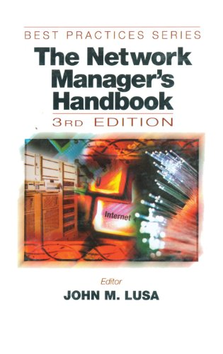 The Network Manager's Handbook, Third Edition: 1999 (Best Practices)