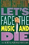 Let's Face the Music and Die, Sandra Scoppettone, 0316776645