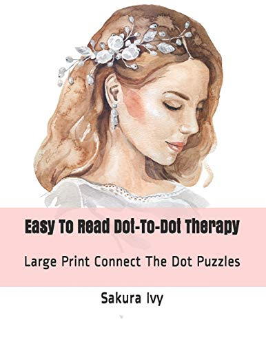 Pdf Humor Easy To Read Dot-To-Dot Therapy: Large Print Connect The Dot Puzzles (Dot to Dot Books For Adults)