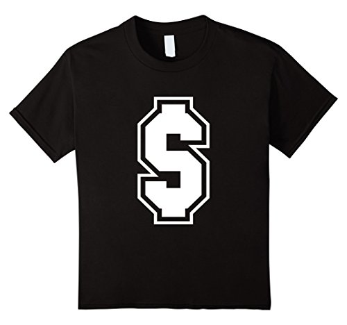 [Kids Dollar Sign $ T-Shirt - More Colors Letters Symbols Numbers 4 Black] (College Girls Group Halloween Costumes)