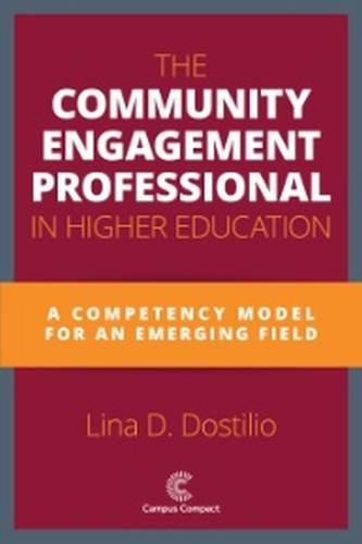 The Community Engagement Professional in Higher Education: A Competency Model for An Emerging Field