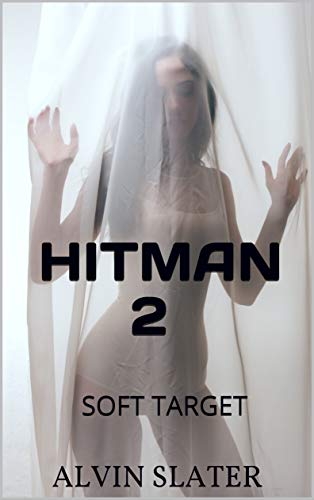 HITMAN 2: SOFT TARGET