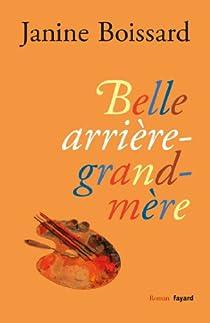 Belle Arrière Grand Mère Janine Boissard Babelio