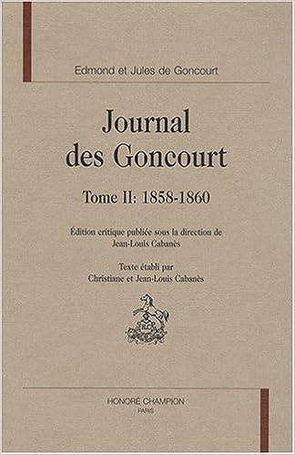Lire Journal des Goncourt : Volume 2, 1858-1860 epub, pdf