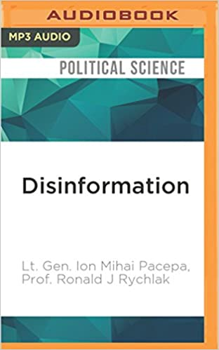 Book Disinformation: Former Spy Chief Reveals Secret Strategies for Undermining Freedom, Attacking Religion, and Promoting Terrorism