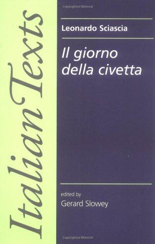 Il Giorno Della Civetta: Leonardo Sciascia OUT OF PRINT (Manchester New Italian Texts)