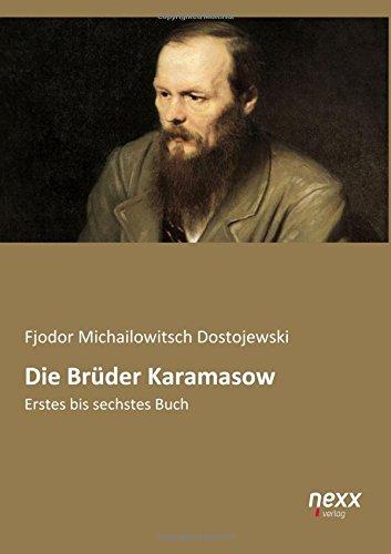 die-brder-karamasow-erstes-bis-sechstes-buch-german-edition