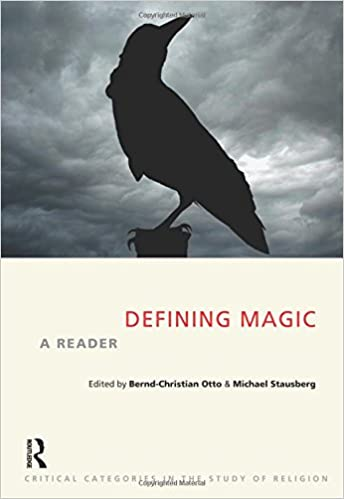 Defining Magic Critical Categories In The Study Of Religion Amazon