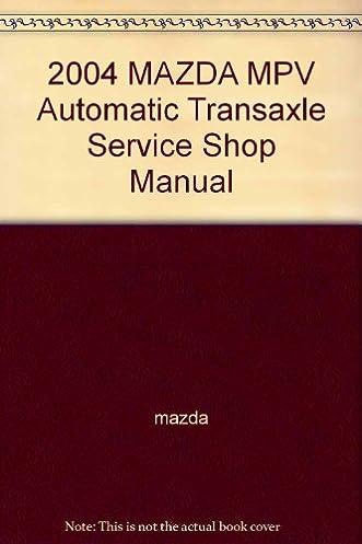 mazda mpv 2004 service manual professional user manual 2005 MPV Inside Used 2005 Mazda MPV