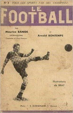 Livre gratuits Le football, n°3 pdf epub
