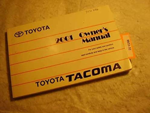 2001 toyota tacoma owners manual toyota amazon com books rh amazon com 2012 Tacoma Owners Manual PDF 2001 toyota tacoma 4x4 owners manual