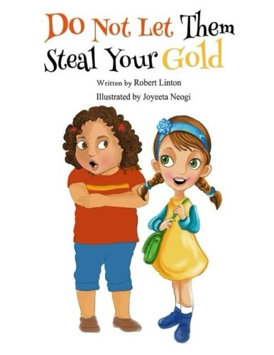 Download Do Not Let Them Steal Your Gold PDF