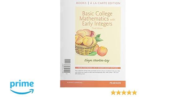 Basic College Math w/Early Integers Books a la Carte Edition Plus ...