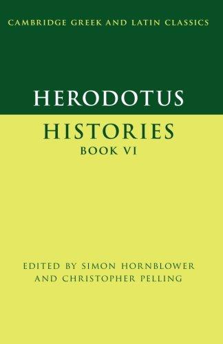 Herodotus: Histories Book VI (Cambridge Greek and Latin Classics)