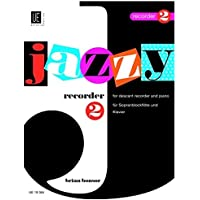 Geoffrey Russell-Smith : Jazzy Recorder 2 -  Recorder and Piano