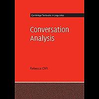 Conversation Analysis (Cambridge Textbooks in Linguistics)