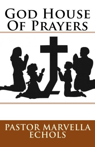 God House Of Prayers: A collection of ()