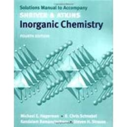 amazon in buy solutions manual to accompany shriver atkins rh amazon in shriver and atkins inorganic chemistry 5th edition solutions manual download shriver & atkins inorganic chemistry 5e solution manual