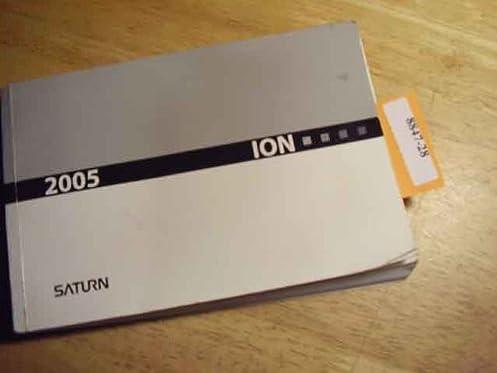 2005 saturn ion owners manual saturn amazon com books rh amazon com 2005 saturn ion owner's manual pdf 2005 saturn ion 2 owners manual