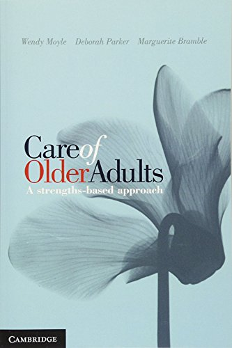 Care of Older Adults: A Strengths-Based Approach