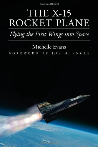 (The X-15 Rocket Plane: Flying the First Wings into Space (Outward Odyssey: A People's History of)