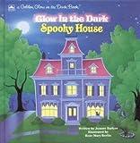 Spooky House, Joanne Barkan and Dorothea Barlowe, 030706252X
