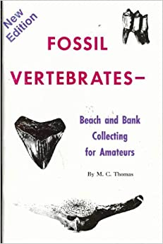 Book Fossil Vertebrates: Beach and Bank Collecting for Amateurs by M. C Thomas (1992-11-09)