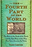 The Fourth Part of the World Publisher: Free Press