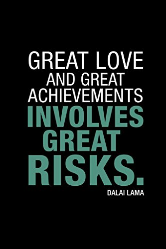 (Dalai Lama Great Love and Great Achievements Involves Great Risks Poster 24x36)