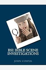 BSI: Bible Scene Investigations by John Cosper (2014-06-23) Paperback